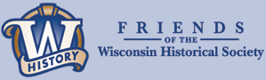 Friends of the Wisconsin Historical Society